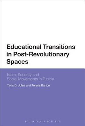 Bog, hardback Educational Transitions in Post-Revolutionary Spaces af Tavis D. Jules