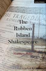 The Robben Island Shakespeare (Modern Plays)