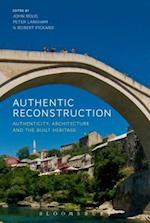Authentic Reconstruction