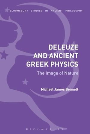 Deleuze and Ancient Greek Physics