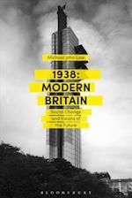 1938: Modern Britain