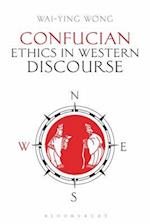 Confucian Ethics in Western Discourse