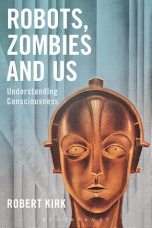 Robots, Zombies and Us