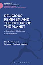 Religious Feminism and the Future of the Planet af Rita M. Gross