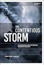 This Contentious Storm: An Ecocritical and Performance History of King Lear (Environmental Cultures)