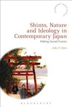 Shinto, Nature and Ideology in Contemporary Japan (Bloomsbury Shinto Studies)