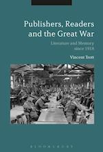 Publishers, Readers and the Great War af Vincent Trott
