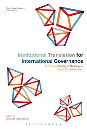 Bog, hardback Institutional Translation for International Governance af Fernando Prieto Ramos