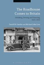 Roadhouse Comes to Britain af Michael John Law, David W. Gutzke