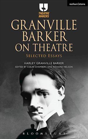 Granville Barker on Theatre
