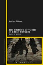 The Politics of Youth in Greek Tragedy