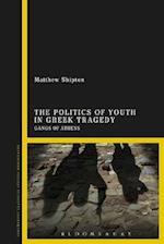 Politics of Youth in Greek Tragedy af Matthew Shipton