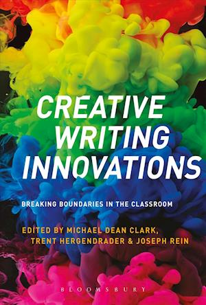 Bog, hardback Creative Writing Innovations: Breaking Boundaries in the Classroom