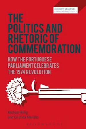 Bog, hardback The Politics and Rhetoric of Commemoration af Prof. Michael Billig