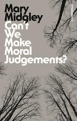 Bog, paperback Can't We Make Moral Judgements? af Mary Midgley