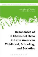 Resonances of El Chavo del Ocho in Latin American Childhood, Schooling, and Societies (New Directions in Comparative and International Education)