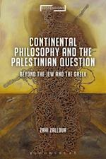 Continental Philosophy and the Palestinian Question (Suspensions: Contemporary Middle Eastern and Islamicate Thought)