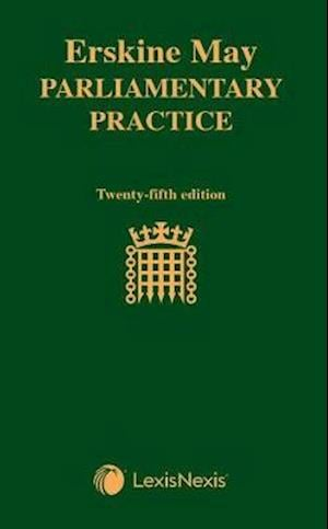 Erskine May: Parliamentary Practice