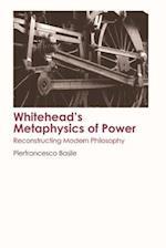 Whitehead's Metaphysics of Power