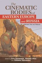 The Cinematic Bodies of Eastern Europe and Russia