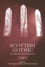 Scottish Gothic (Edinburgh Companions to the Gothic)