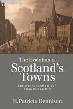 The Evolution of Scotland's Towns