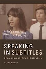 Speaking in Subtitles af Tessa Dwyer