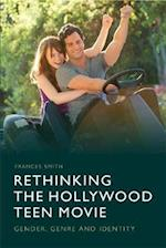 Rethinking the Hollywood Teen Movie (Speculative Realism)