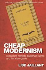 Cheap Modernism (Edinburgh Critical Studies in Modernist Culture)
