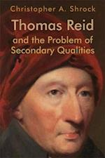 Thomas Reid and the Problem of Secondary Qualities