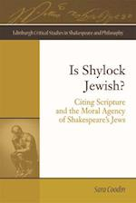 Is Shylock Jewish? (Edinburgh Critical Studies in Shakespeare and Philosophy)