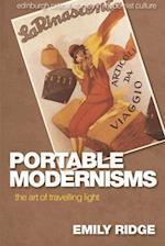 Portable Modernisms (Edinburgh Critical Studies in Modernist Culture)