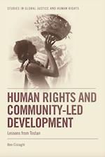 Human Rights and Community-Led Development (Studies in Global Justice and Human Rights)