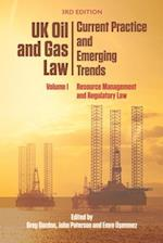 Uk Oil and Gas Law: Current Practice and Emerging Trends