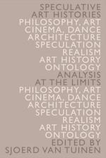 Speculative Art Histories (New Perspectives in Ontology)