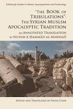 'The Book of Tribulations: the Syrian Muslim Apocalyptic Tradition' (Edinburgh Critical Studies in Shakespeare and Philosophy)