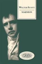 Marmion (Edinburgh Edition of Walter Scotts Poetry)
