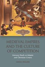 Medieval Empires and the Culture of Competition (New Perspectives in Ontology)