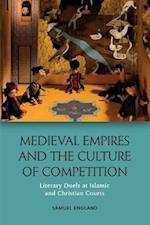 Medieval Empires and the Culture of Competition (Edinburgh Historical Linguistics)
