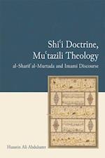Shi'i Doctrine, Mu'tazili Theology