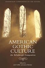 American Gothic Culture (Edinburgh East Asian Studies)