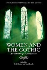 Women and the Gothic (Edinburgh Companions to the Gothic)