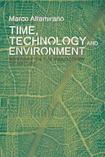 Time, Technology and Environment (Plateaus New Directions in Deleuze Studies Eup)
