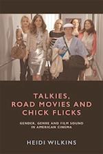 Talkies, Road Movies and Chick Flicks (Refocus)