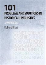 101 Problems and Solutions in Historical Linguistics