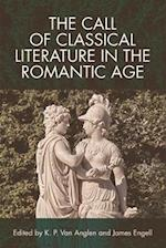 The Call of Classical Literature in the Romantic Age (Edinburgh Critical Studies in Romanticism)