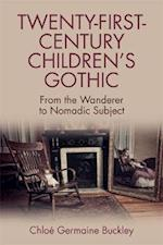 Twenty-First-Century Children s Gothic (Traditions in American Cinema)