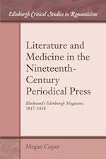 Literature and Medicine in the Nineteenth-Century Periodical Press (Edinburgh Critical Studies in Romanticism)