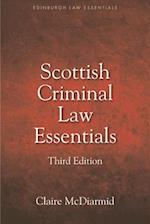 Scottish Criminal Law Essentials (Edinburgh Law Essentials)