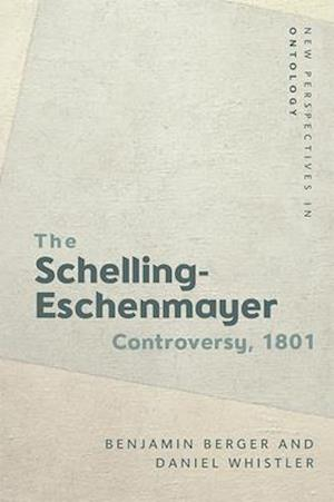 The 1801 Schelling-Eschenmayer Controversy